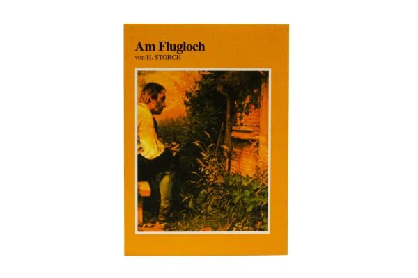 Buch: Storch, Am Flugloch